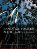 Plantation Forestry in the Tropics 9780198529941