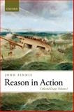 Reason in Action : Collected Essays Volume I, Finnis, John, 0199689946