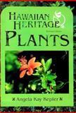 Hawaiian Heritage Plants, Angela K. Kepler, 0824819942