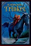 The Seven Tales of Trinket, Shelley Moore Thomas, 1250039940