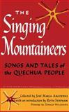 The Singing Mountaineers, José María Arguedas, 0292709943