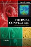 Thermal Convection, Marcello Lappa, 0470699949