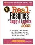 Real-Resumes for Supply and Logistics Jobs, Anne McKinney, 1475099940