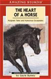 The Heart of a Horse, Gayle Bunney, 1551539942