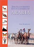 The Illustrated Encyclopaedia of Arabia, Mary Beardwood, 190529994X