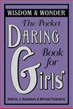 The Pocket Daring Book for Girls, Andrea J. Buchanan and Miriam Peskowitz, 0061649945