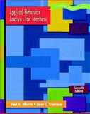 Applied Behavior Analysis for Teachers, Paul A. Alberto and Anne C. Troutman, 0131179942