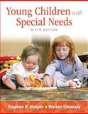 Young Children with Special Needs, Hooper, Stephen R. and Umansky, Warren, 013339994X