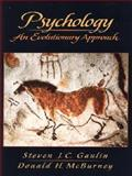 Psychology : An Evolutionary Approach, Gaulin, Steven J. C. and McBurney, Donald H., 0137599943