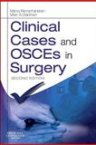 Clinical Cases and OSCEs in Surgery, Ramachandran, Manoj and Gladman, Marc A., 0702029947