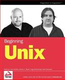 Beginning Unix, Paul Love and Joe Merlino, 0764579940