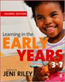 Learning in the Early Years 3-7, , 1412929946