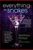 Everything but Snakes, Matthew Phillips and Sharon Sakson, 1475919948