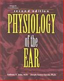 Physiology of the Ear, Jahn, Anthony F. and Santos-Sacchi, Joseph, 1565939948