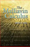 The Malliavin Calculus, Bell, Denis R., 0486449947