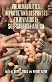 Vulnerabilities, Impacts, and Responses to HIV/AIDS in Sub-Saharan Africa, , 1137009942