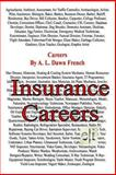 Careers: Insurance Careers, A. L. French, 1493659944