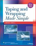 Taping and Wrapping Made Simple, Abell, Brad A., 0781769949