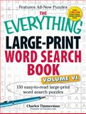 The Everything Large-Print Word Search Book, Charles Timmerman, 1440559945