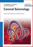 Coronal Seismology, Alexander Stepanov and Valery V. Zaitsev, 3527409947