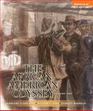 The African-American Odyssey, Volume 1, Books a la Carte NEW MyHistoryLab with EText -- Access Card Package, Hine, Darlene Clark and Hine, William C., 0205949940