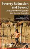 Poverty Reduction and Beyond : Development Strategies for Low-Income Countries, , 0230219942