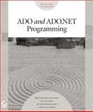 ADO and ADO .NET Programming, Gunderloy, Mike, 0782129943