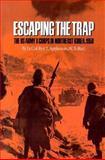 Escaping the Trap, Roy E. Appleman, 0890969949