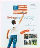 Living Democracy, 2010 Update Edition, California Edition, Shea, Daniel M. and Smith, Christopher, 0205799949