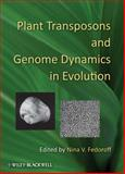 Plant Transposons and Genome Dynamics in Evolution, , 0470959940