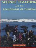 Science Teaching and the Development of Thinking 9780534239947
