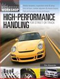 High-Performance Handling for Street or Track, Don Alexander, 0760339945