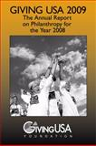 Giving USA 2009 : The Annual Report on Philanthropy for the Year 2008, , 0978619943