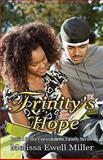 Trinity's Hope, Melissa Ewell Miller, 0978789946