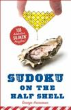 Sudoku on the Half Shell, George Heineman, 1402779941