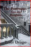 The Partisans: Sons and Daughters, Peter Drago, 1494859947