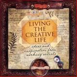 Living the Creative Life, Rice Freeman-Zachery, 1581809948