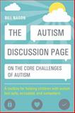 The Autism Discussion Page on the Core Challenges of Autism, Bill Nason, 1849059942