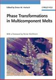 Phase Transformations in Multicomponent Melts, Herlach, F., 3527319948