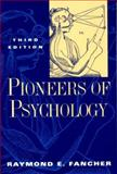 Pioneers of Psychology, Fancher, Raymond E., 0393969940