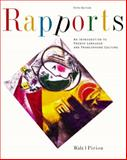 Rapports : An Introduction to French Language and Francophone Culture, Piriou, Jean-Pierre J. and Walz, Joel C., 0618239944