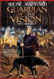 Guardian of the Vision, Irene Radford, 0886779944