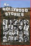 My Hollywood Stories, Eric Morris, 0983629943