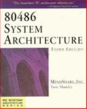 80486 System Architecture, Shanley, Tom, 0201409941