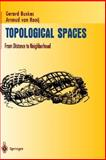 Topological Spaces : From Distance to Neighborhood, Buskes, Gerard and Van Rooij, Arnoud, 0387949941