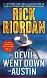 The Devil Went down to Austin, Rick Riordan, 0553579940