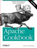 Apache Cookbook : Solutions and Examples for Apache Administrators, Bowen, Rich and Coar, Ken, 0596529945