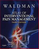 Atlas of Interventional Pain Management with DVD, Waldman, Steven D., 1416099948