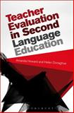 Teacher Evaluation in Second Language Education, Howard, Amanda and Donaghue, Helen, 1472509943