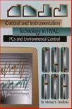Control and Instrumentation Technology in HVAC : PCS and Environmental Controls, Hordeski, Michael Frank, 0130879959